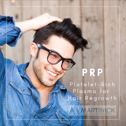 PRP-Martinick-Hair-Restoration-Platelet-Rich-Plasma